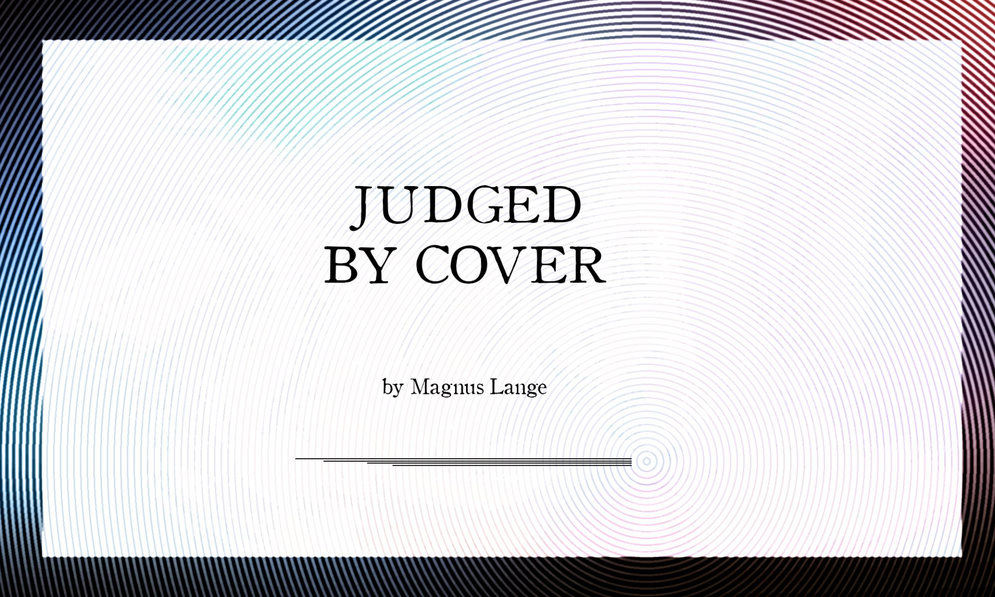 - Judged by Cover -